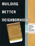 Building Better Neighborhoods